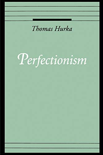 9780195101164: Perfectionism (Oxford Ethics Series)