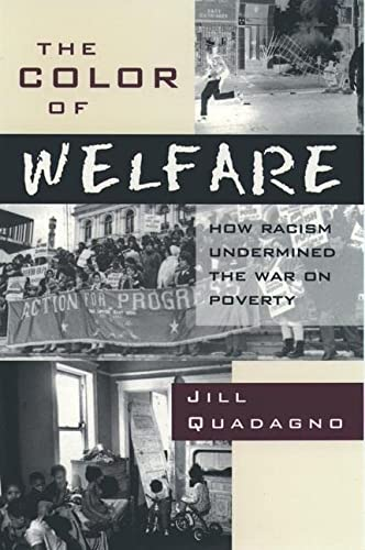 9780195101225: The Color of Welfare: How Racism Undermined the War on Poverty