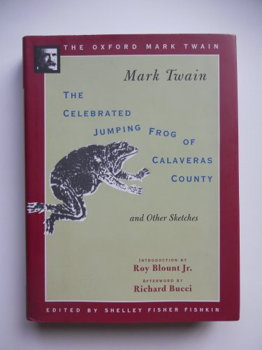 9780195101317: The Celebrated Jumping Frog of Calaveras County, and Other Sketches (1867) (The Oxford Mark Twain)