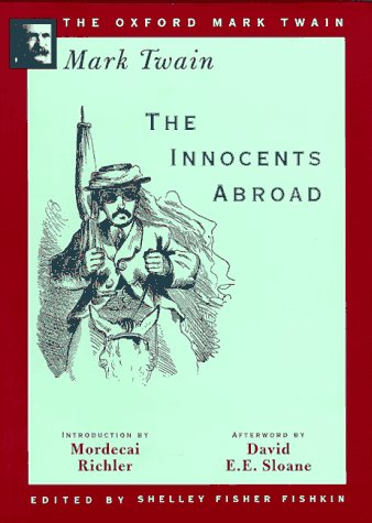 The Innocents Abroad (1869) (The Oxford Mark Twain) (9780195101324) by Mark Twain