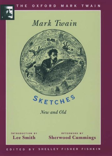 9780195101355: Sketches, New and Old (1875) (The Oxford Mark Twain)
