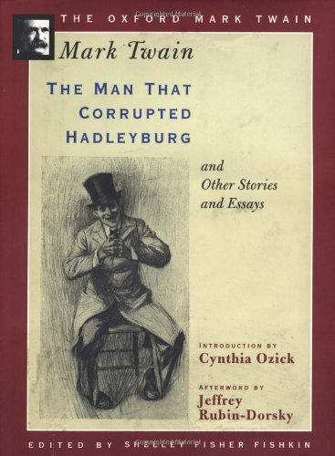 The Man that Corrupted Hadleyburg, and Other: Twain, Mark
