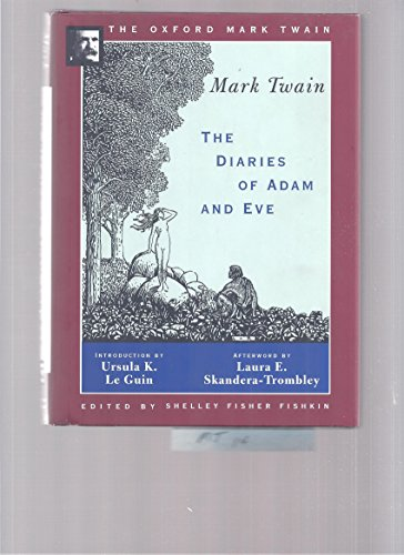 The Diaries of Adam and Eve (1904,1906) (The Oxford Mark Twain) (9780195101522) by Mark Twain