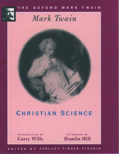 9780195101553: Christian Science (1907) (The Oxford Mark Twain)