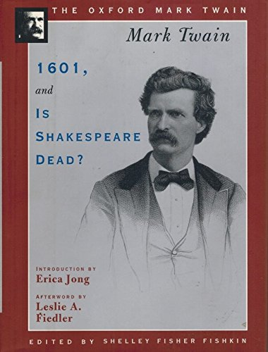 1601, and Is Shakespeare Dead?