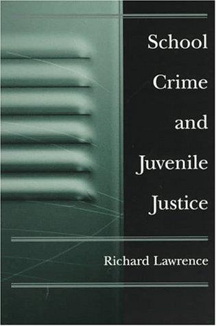 9780195101652: School Crime and Juvenile Justice