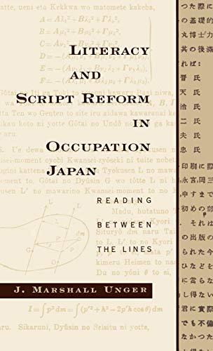 9780195101669: Literacy and Script Reform in Occupation Japan: Reading Between the Lines