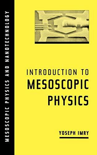 9780195101676: Introduction to Mesoscopic Physics (Mesoscopic Physics and Nanotechnology)