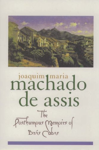 9780195101690: The Posthumous Memoirs of Bras Cubas (Library of Latin America)