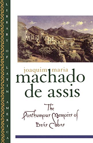 9780195101706: The Posthumous Memoirs of Brás Cubas (Library of Latin America)