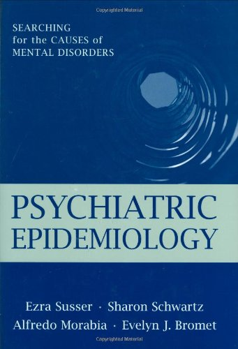 9780195101812: Psychiatric Epidemiology: Searching for the Causes of Mental Disorders (Oxford Psychiatry Series)