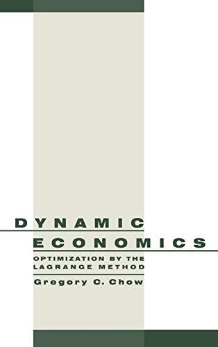 9780195101928: Dynamic Economics: Optimization by the Lagrange Method
