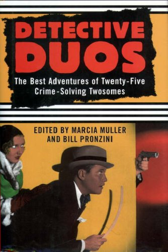 Detective Duos: The best adventures of 25 crime-solving twosomes
