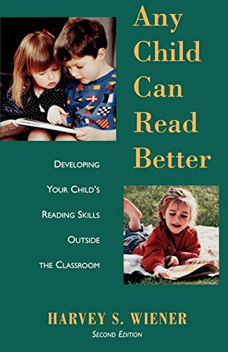 9780195102185: Any Child Can Read Better: Developing Your Child's Reading Skills Outside the Classroom