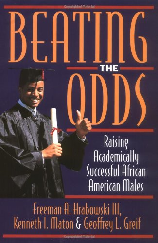 9780195102192: Beating the Odds: Raising Academically Successful African American Males