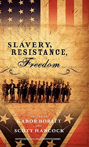 9780195102222: Slavery, Resistance, Freedom (Gettysburg Civil War Institute Books)