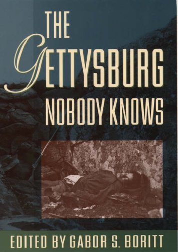 The Gettysburg Nobody Knows (Gettysburg Civil War Institute Books) [SIGNED]
