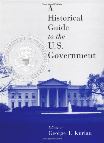 9780195102307: A Historical Guide to the U.S. Government