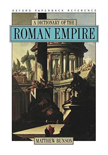 9780195102338: A Dictionary of the Roman Empire