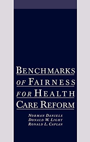 9780195102376: Benchmarks of Fairness for Health Care Reform