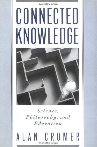 Connected Knowledge: Science, Philosophy, and Education