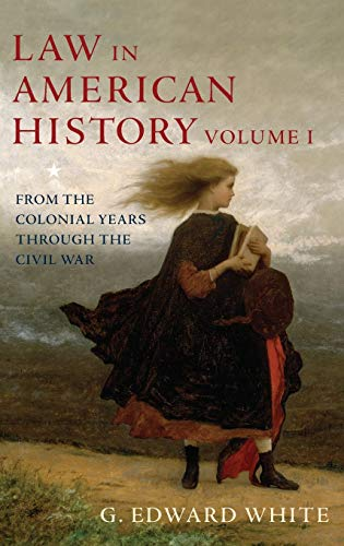 9780195102475: Law in American History: Volume 1: From the Colonial Years Through the Civil War