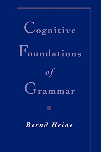 9780195102529: Cognitive Foundations of Grammar