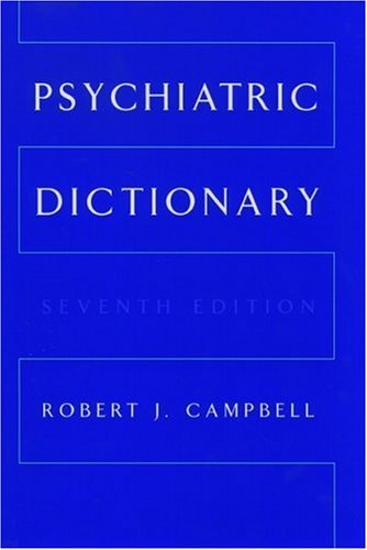 9780195102598: Psychiatric Dictionary (CAMPBELL'S PSYCHIATRIC DICTIONARY)