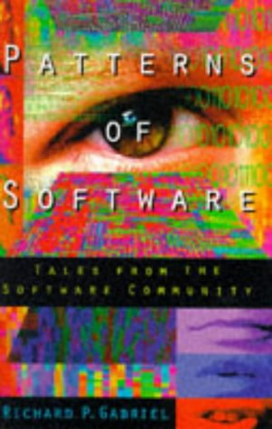 9780195102697: Patterns of Software: Tales from the Software Community