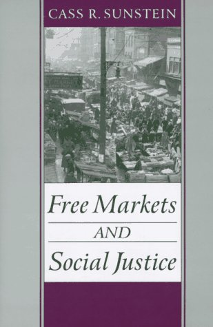 9780195102727: Free Markets and Social Justice
