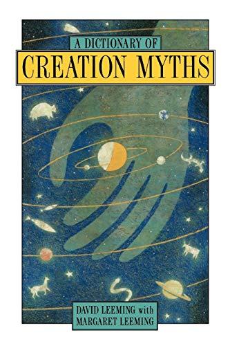 A Dictionary of Creation Myths (Oxford Paperback: David Adams Leeming,