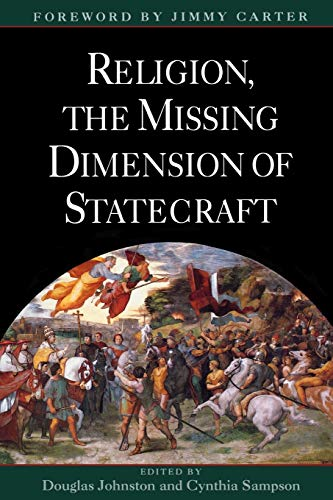 9780195102802: Religion, The Missing Dimension of Statecraft