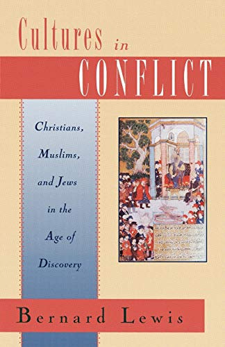 9780195102833: Cultures in Conflict: Christians, Muslims, and Jews in the Age of Discovery
