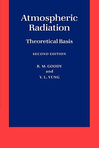 9780195102918: Atmospheric Radiation: Theoretical Basis