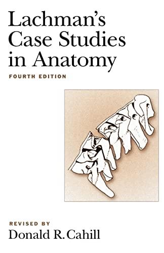 9780195102970: Lachman's Case Studies in Anatomy (Lachman's Case Studies in Anatomy (Cahill))