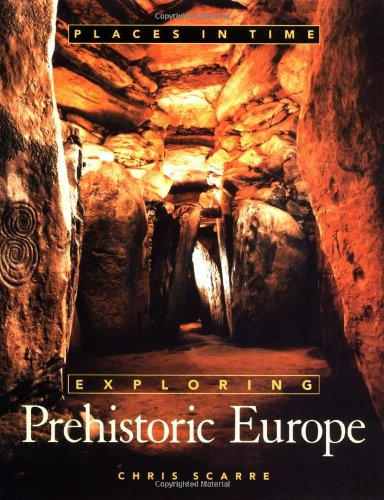 9780195103236: Places in Time: Exploring Prehistoric Europe