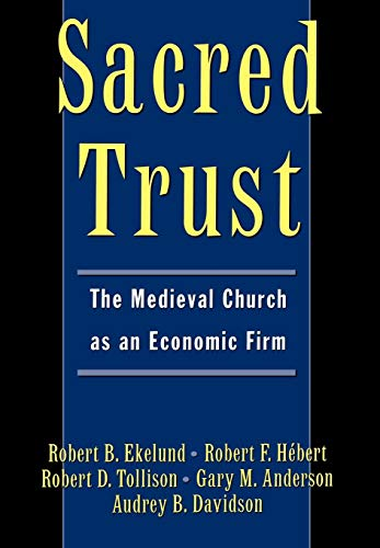 9780195103373: Sacred Trust: The Medieval Church as an Economic Firm