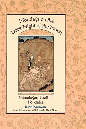 9780195103496: Mondays on the Dark Night of the Moon: Himalayan Foothill Folktales (Exeter Studies in History)