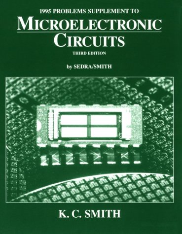 9780195103670: 1995 Problems Supplement to Microelectronic Circuits