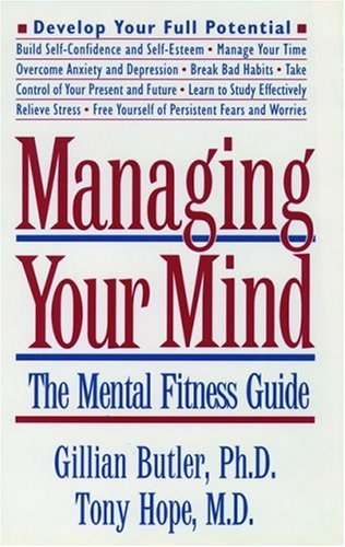 9780195103793: Managing Your Mind: The Mental Fitness Guide