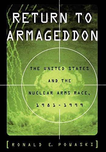 9780195103823: Return to Armageddon: The United States and the Nuclear Arms Race, 1981-1999