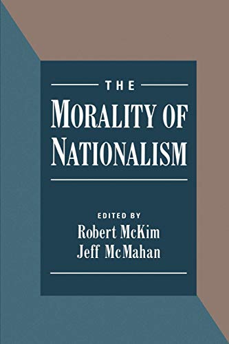 9780195103922: The Morality of Nationalism (American Physiological Society People)