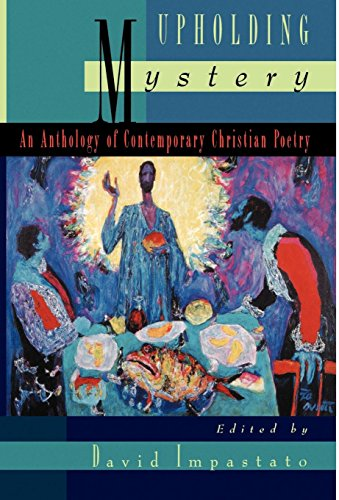9780195104004: Upholding Mystery: An Anthology of Contemporary Christian Poetry