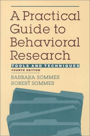 9780195104196: A Practical Guide to Behavioral Research: Tools and Techniques