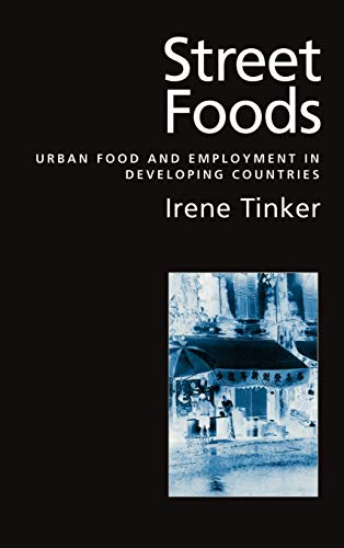 9780195104356: Street Foods: Urban Food and Employment in Developing Countries