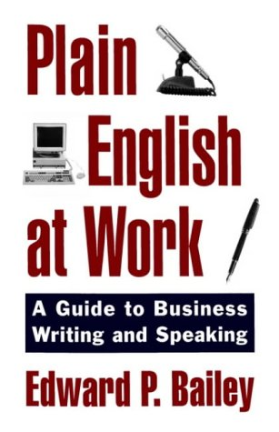 9780195104493: Plain English at Work: A Guide to Writing and Speaking