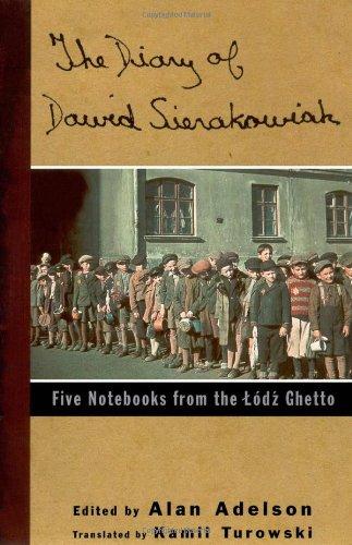 Diary of Dawid Sierakowiak : Five Notebooks from the Lodz Ghetto: Sierakowiak, Dawid; Adelson, Alan...