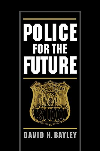 9780195104585: Police for the Future (Studies in Crime and Public Policy)