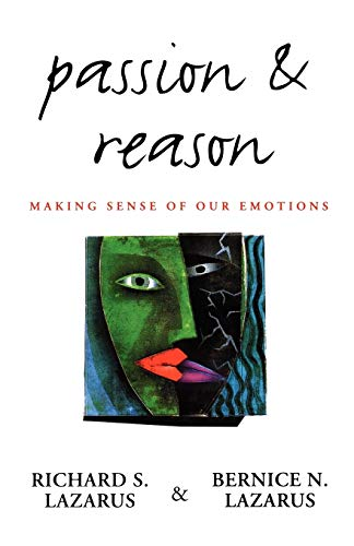9780195104615: Passion and Reason: Making Sense of Our Emotions