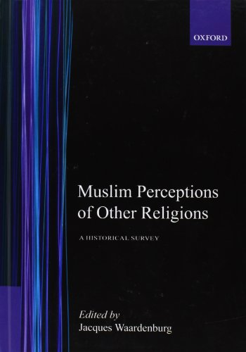 9780195104721: Muslim Perceptions of Other Religions: A Historical Survey